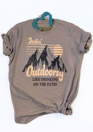 Feelin' Outdoorsy Like Drinking On The Patio T-Shirt