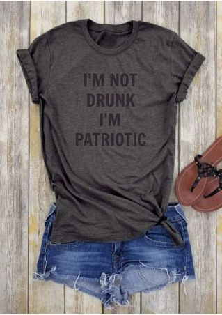 I'm Not Drunk I'm Patriotic T-Shirt