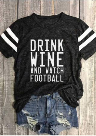 Drink Wine And Watch Football T-Shirt
