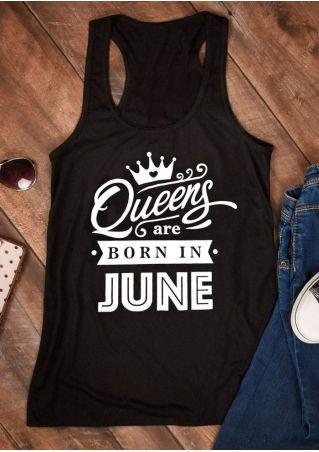 Queens Are Born In June Tank