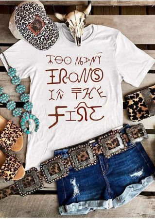 Too Many Irons In The Fire T-Shirt