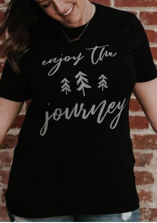 Enjoy The Journey O-Neck T-shirt without Necklace