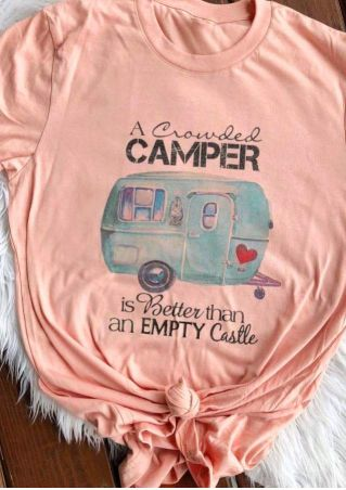 A Crowded Camper Is Better Than An Empty Castle T-Shirt