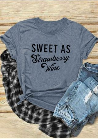 Sweet As Strawberry Wine T-Shirt