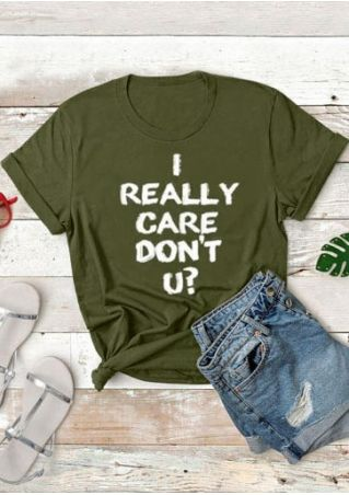 I Really Care Don't U T-Shirt