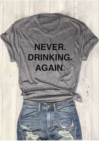 Never Drinking Again Short Sleeve T-Shirt