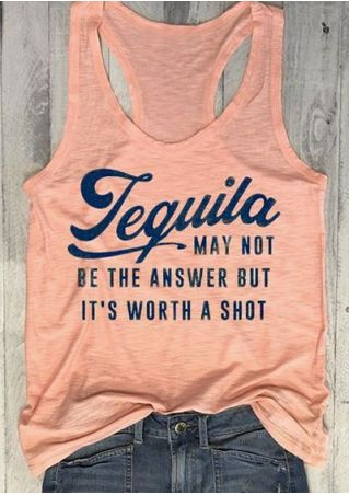 Tequila May Not Be The Answer Tank
