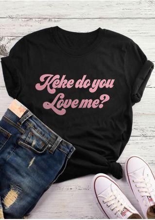 Keke Do You Love Me T-Shirt