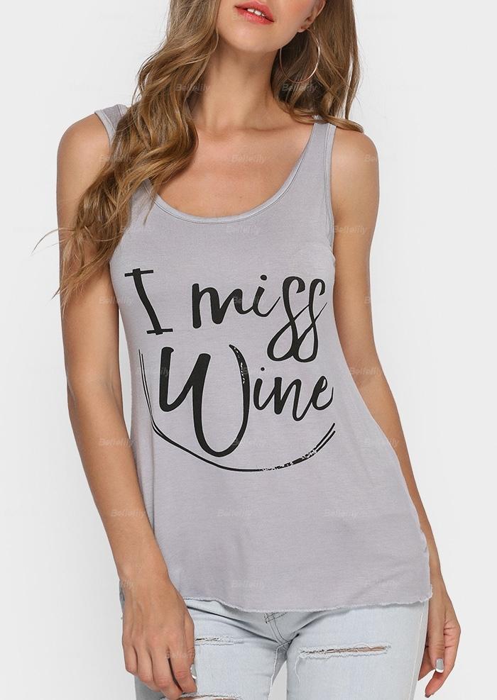 I Miss Wine O-Neck Tank