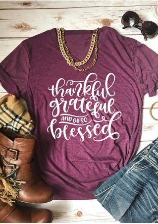 Thankful Grateful And Oh So Blessed T-Shirt