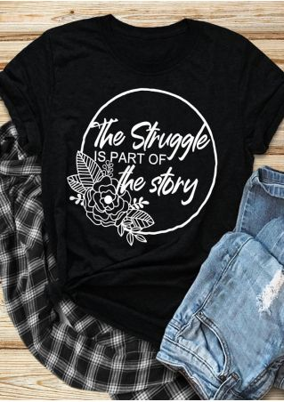 Floral The Struggle Is Part Of The Story T-Shirt