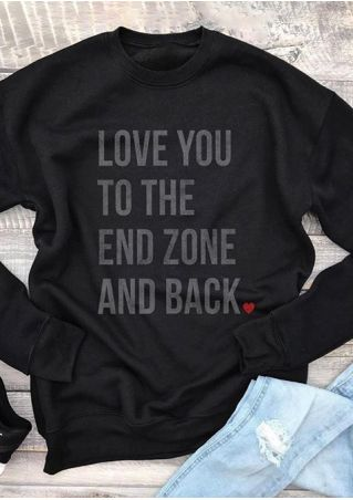 Love You To The End Zone Sweatshirt
