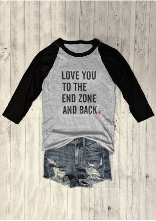 Love You To The End Zone Baseball T-Shirt