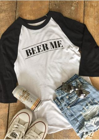 Beer Me O-Neck Baseball T-Shirt