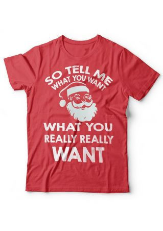 So Tell Me What You Want T-Shirt