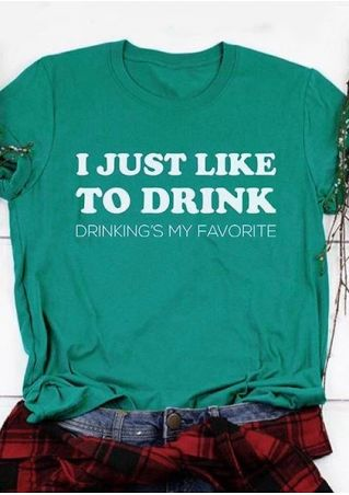 I Just Like To Drink T-Shirt