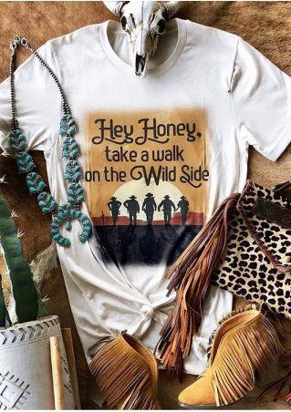 Hey Honey Take A Walk T-Shirt