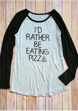 I'd Rather Be Eating Pizza Baseball T-Shirt