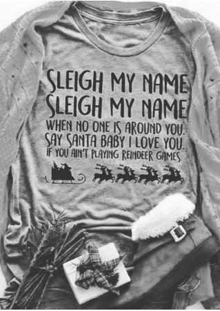 Sleigh My Name Santa Baby T-Shirt