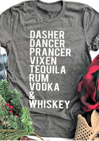 Dasher Dancer & Whiskey T-Shirt