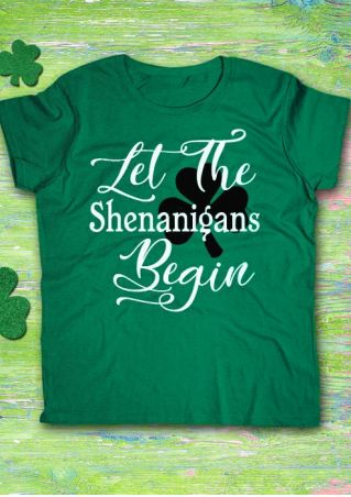 Let The Shenanigans Begin T-Shirt
