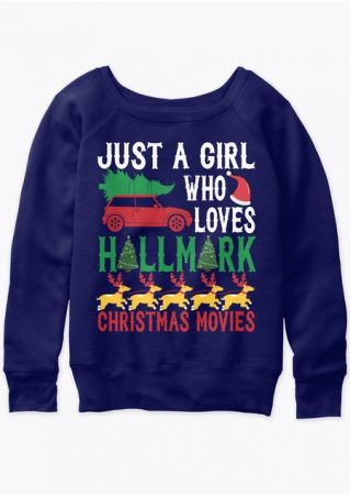 Just A Girl Who Loves Hallmark Christmas Movies Sweatshirt