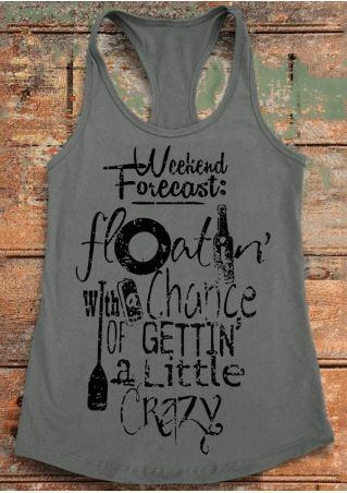 Weekend Forecast Gettin' A Little Crazy Tank