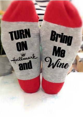 Turn On Hallmark And Bring Me Wine Socks