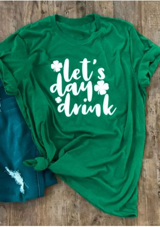 St Patrick's Day Let's Day Drink T-Shirt Tee