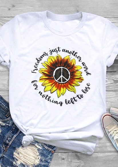 Freedom's Just Another Word T-Shirt Tee