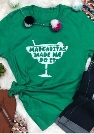 Margaritas Made Me Do It T-Shirt Tee