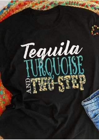 Tequila Turquoise And Two-Step T-Shirt Tee