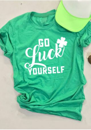 Go Luck Yourself St Patrick's Day T-Shirt Tee