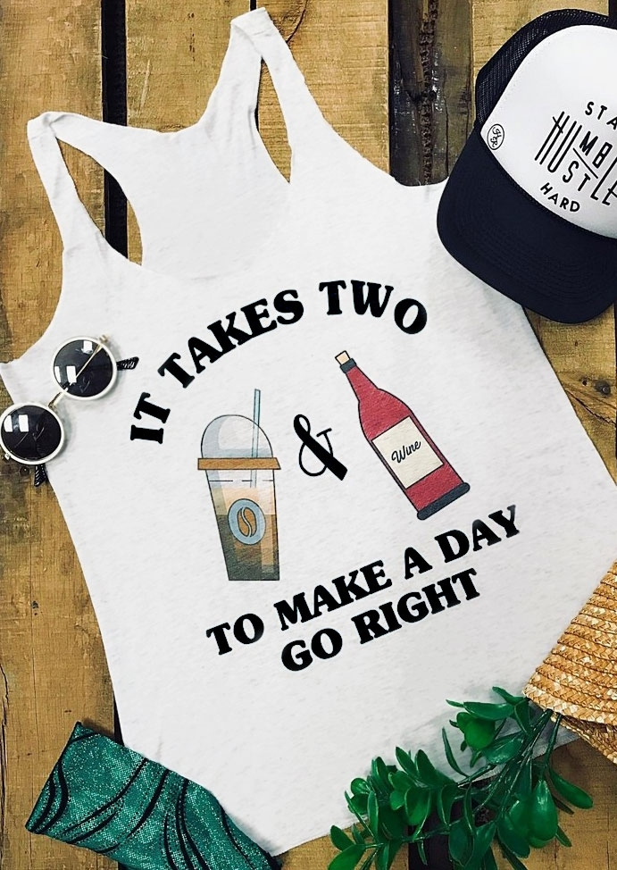 It Takes Two To Make A Day Go Right Tank