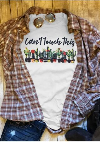 Can't Touch This Cactus T-Shirt Tee