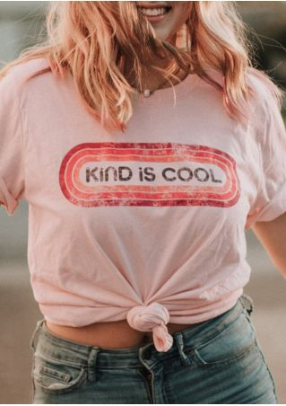 Kind Is Cool O-Neck T-Shirt Tee