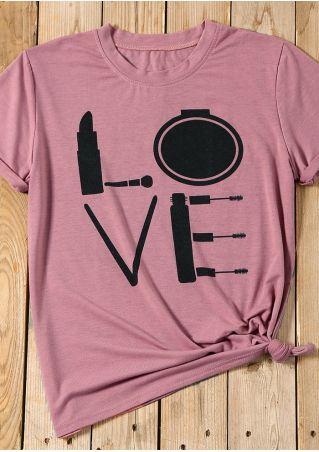 Love Makeup O-Neck T-Shirt Tee