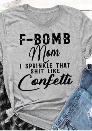 F-Bomb Mom Confetti T-Shirt Tee