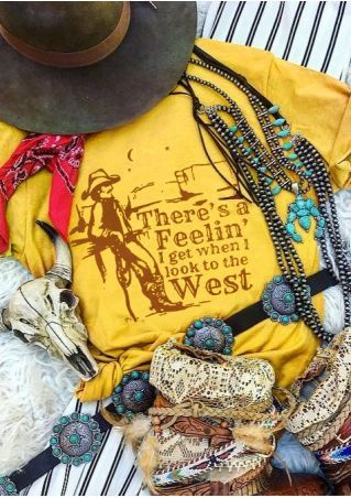 There's A Feelin' I Get When I Look To The West T-Shirt Tee