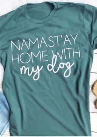Namast'ay Home With My Dog T-Shirt Tee