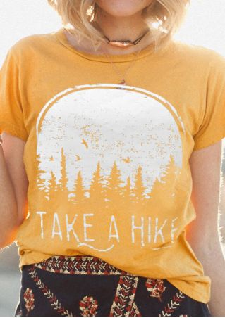 Take A Hike O-Neck T-Shirt Tee