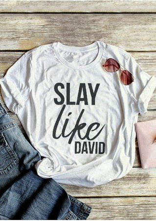 Slay Like David O-Neck T-Shirt Tee