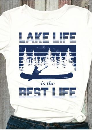 Lake Life Is The Best Life T-Shirt Tee