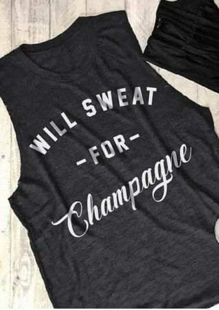 Will Sweat for Champagne Tank