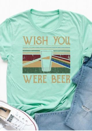 Wish You Were Beer T-Shirt Tee
