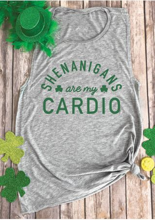 Shenanigans Are My Cardio Tank