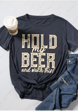 Hold My Beer O-Neck T-Shirt Tee