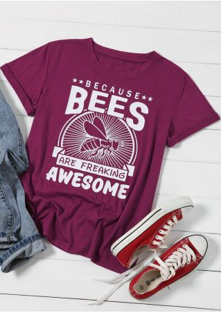 Because Bees Are Freaking Awesome T-Shirt Tee
