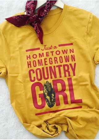 Just A Hometown Homegrown Country Girl T-Shirt Tee