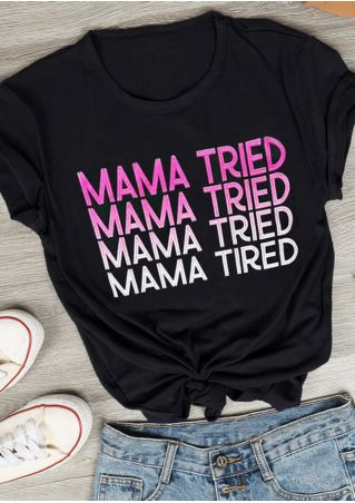 Mama Tried O-Neck T-Shirt Tee - Black